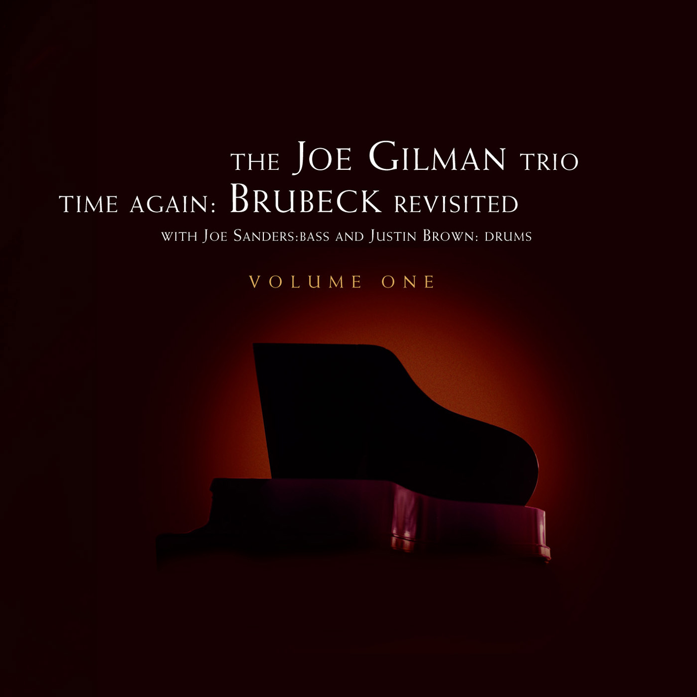 Time Again: Brubeck Revisited Vol.1 by Joe Gilman cover
