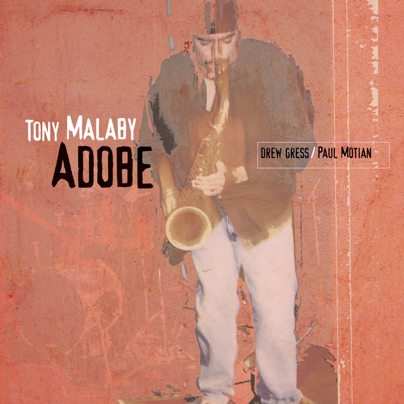 Adobe by Tony Malaby cover