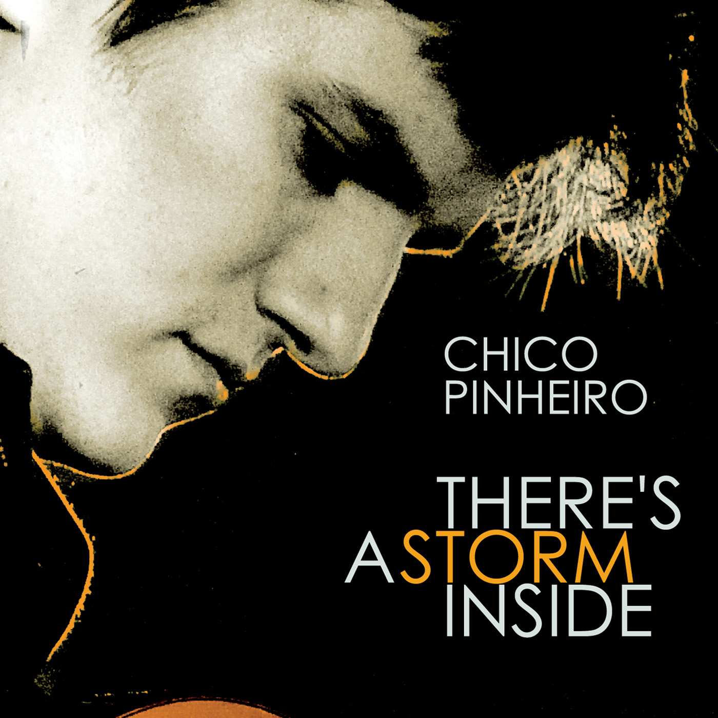 There�s A Storm Inside by Chico Pinheiro cover