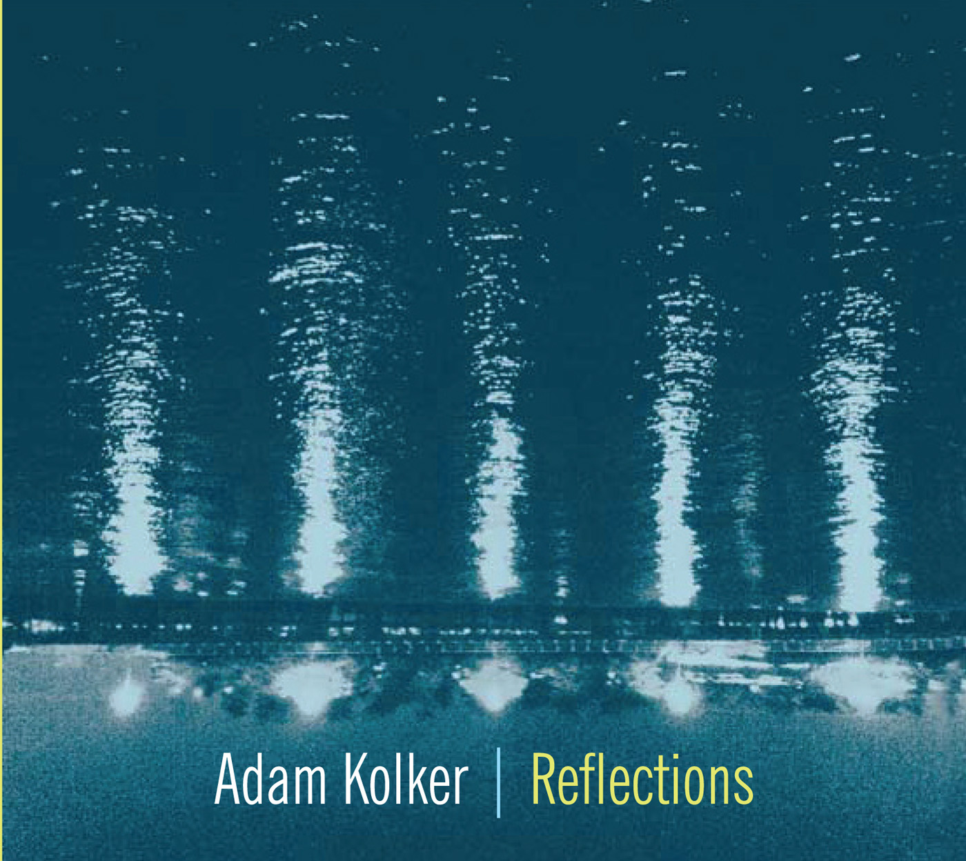 Reflections by Adam Kolker cover