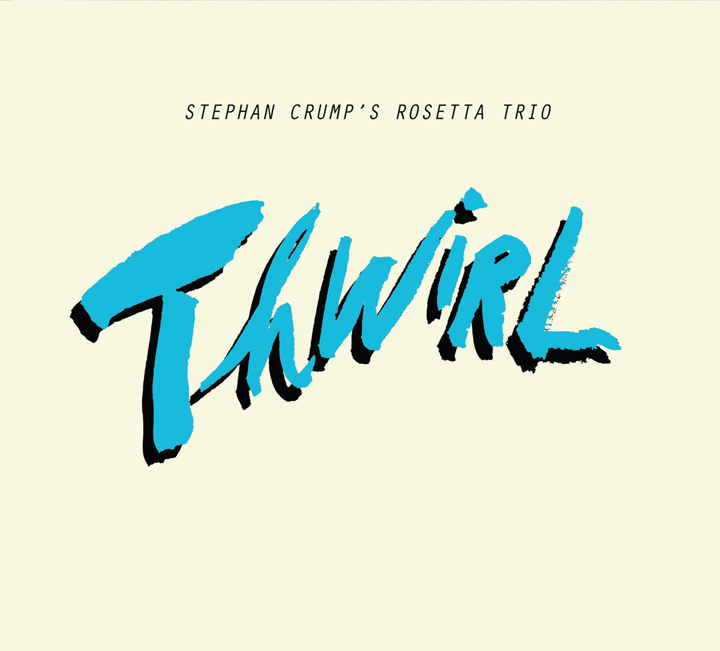 Thwirl by Stephan Crump cover