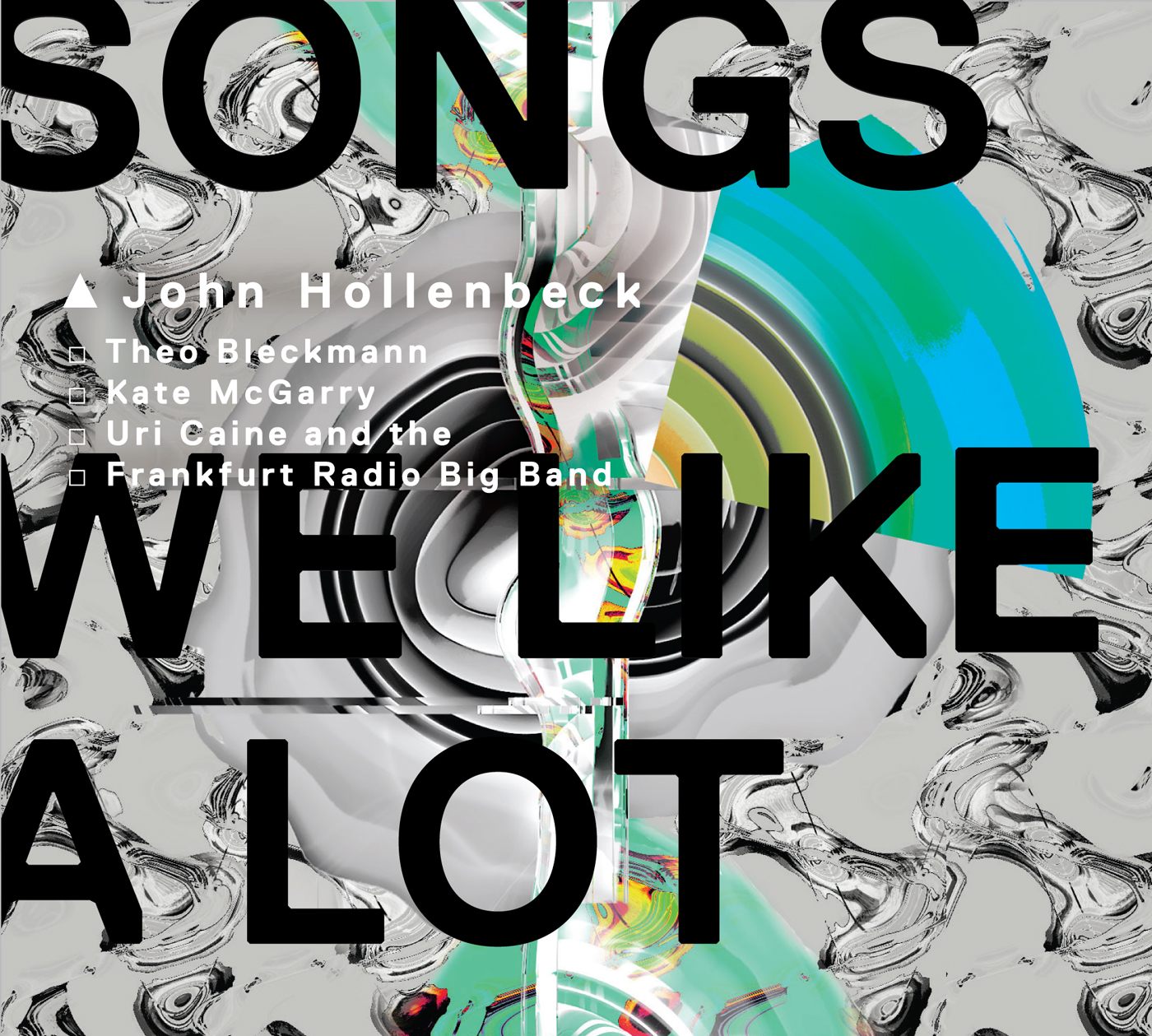 Songs We Like a Lot  by John  Hollenbeck cover