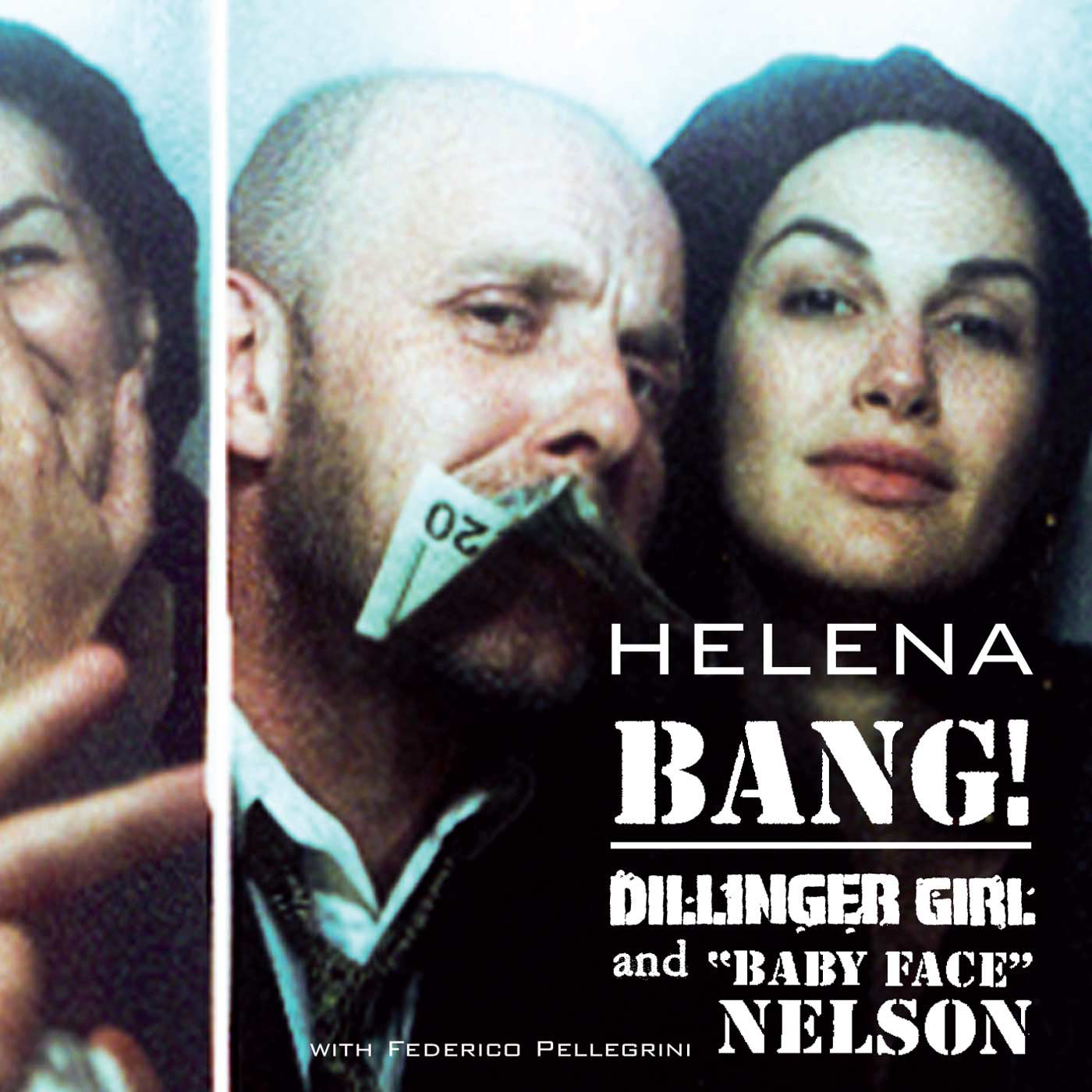 BANG! Dillinger Girl & Baby Face Nelson by Helena cover