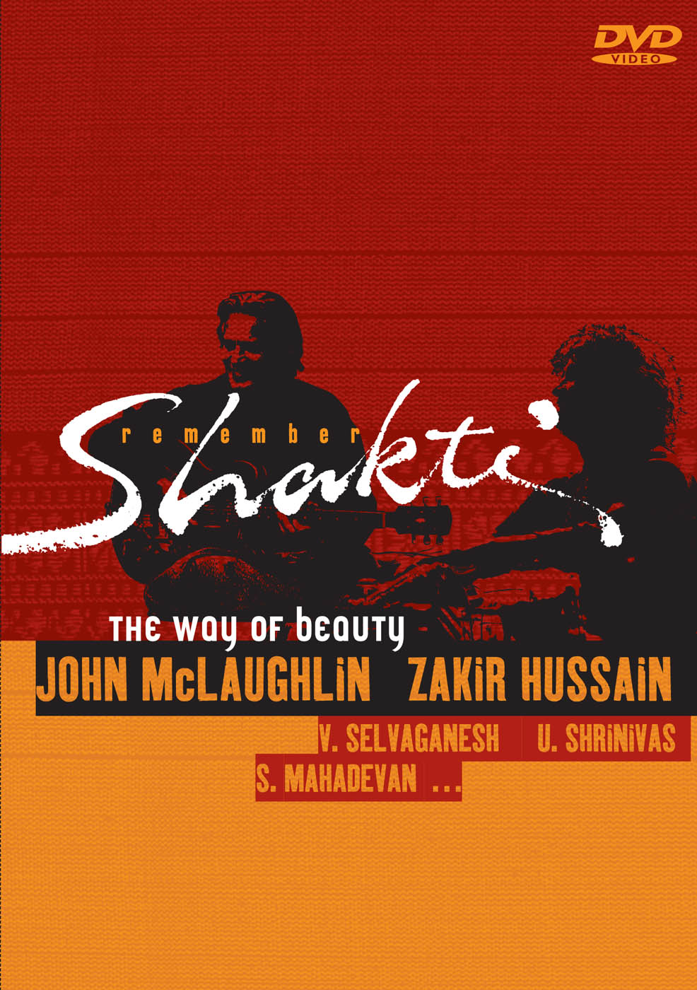 Remember Shakti - the way of beauty  by John McLaughlin