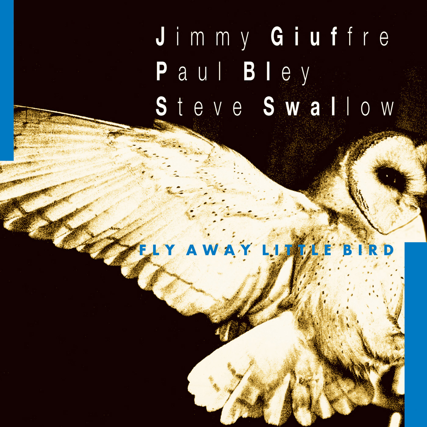 Fly Away Little Bird by Jimmy Giuffre - Paul Bley - Steve Swallow cover