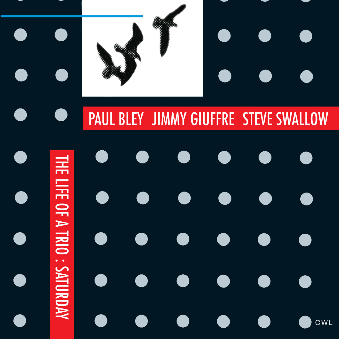 The Life Of A Trio: Saturday by Paul Bley cover
