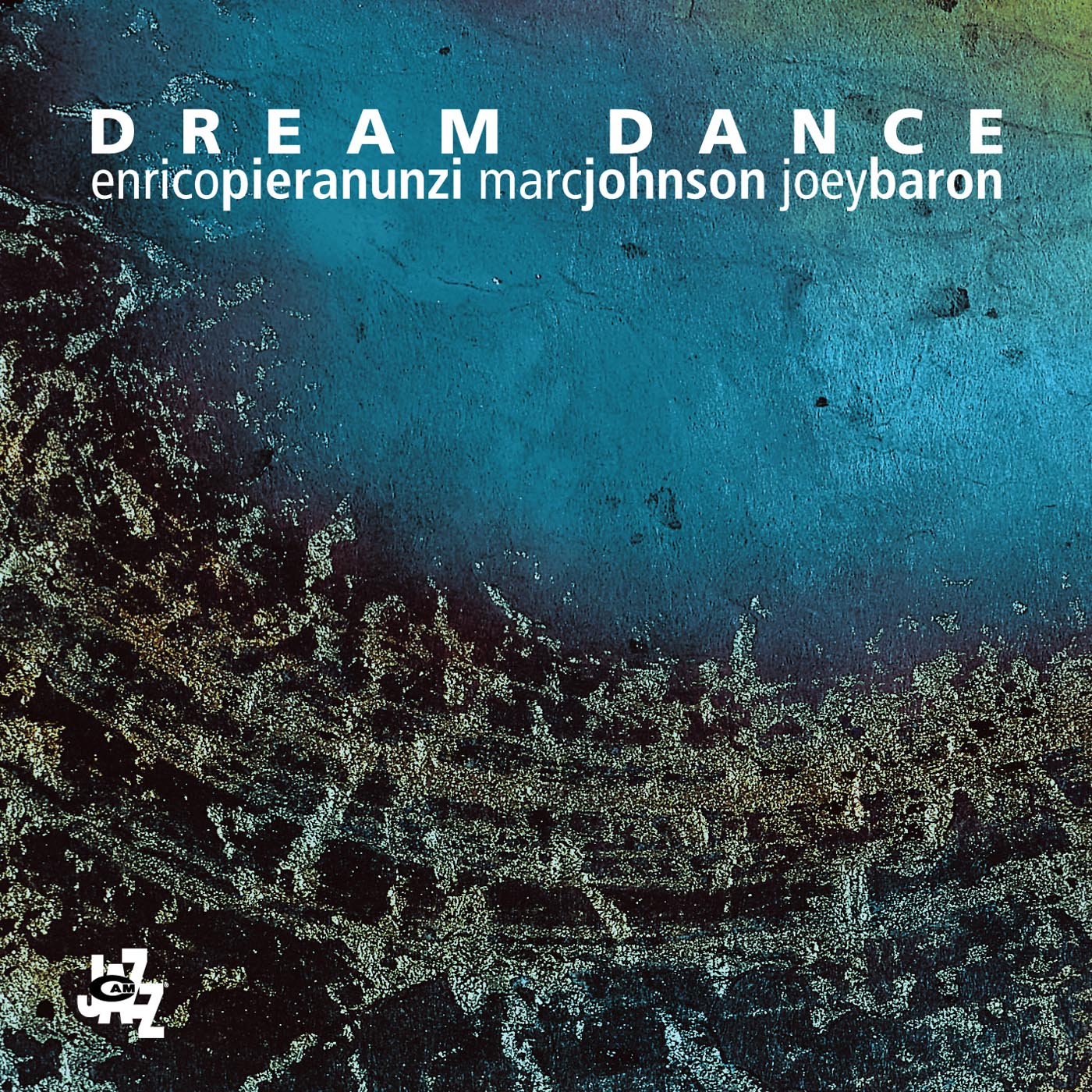 Dream Dance by Enrico Pieranunzi, Marc Johnson, Joey Baron & featuring Kenny Wheeler cover
