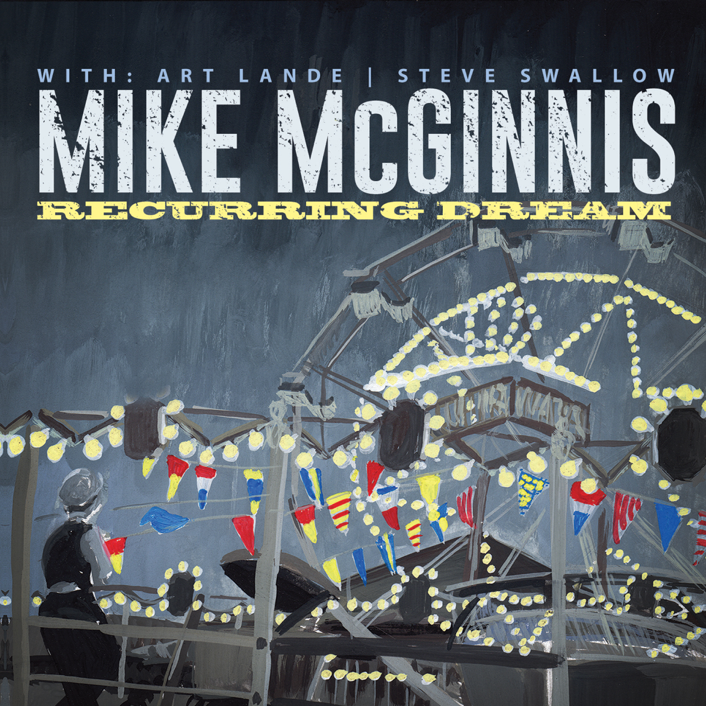 Recurring Dream  by Mike   McGinnis cover