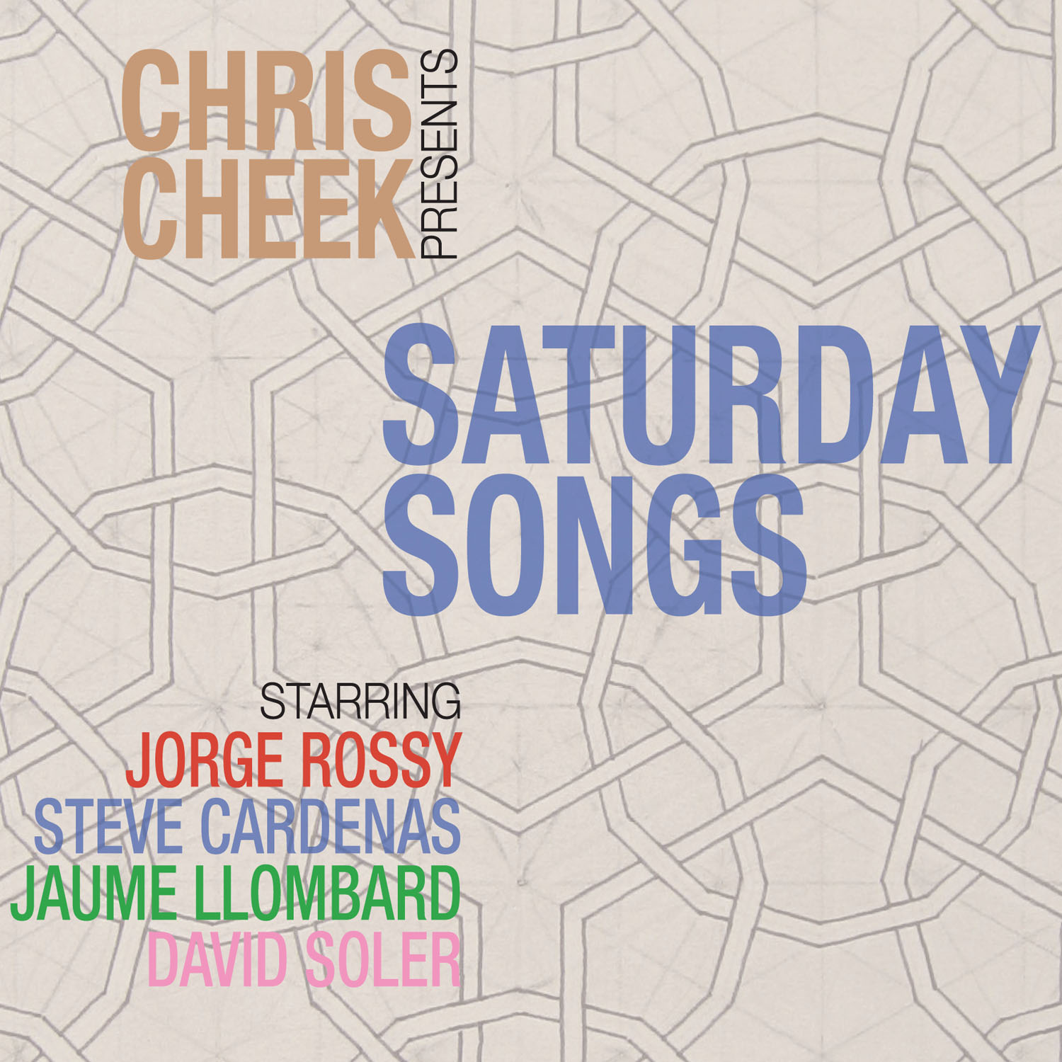 Saturday Songs  by Chris  Cheek cover