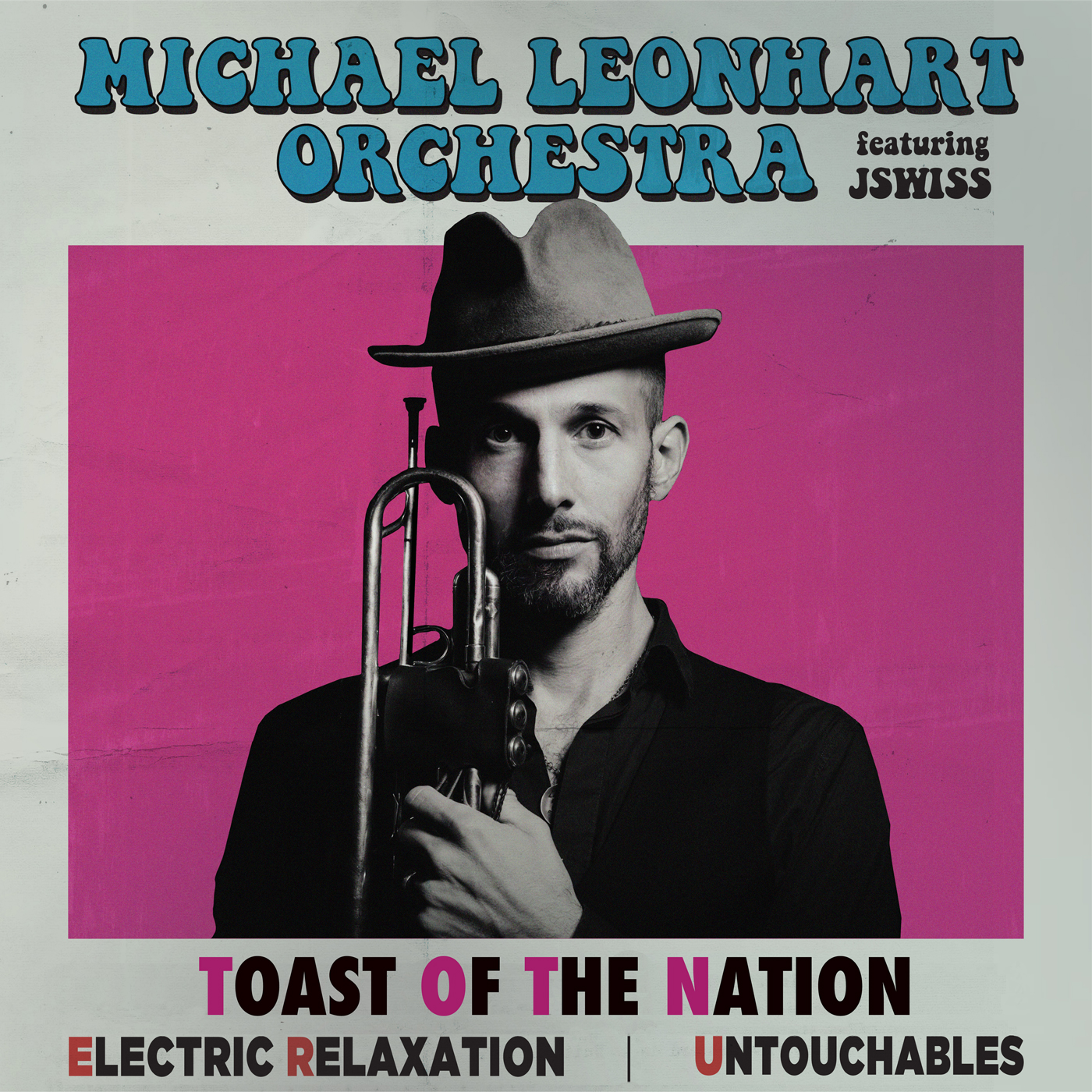 Toast of the Nation  by Michael  Leonhart cover
