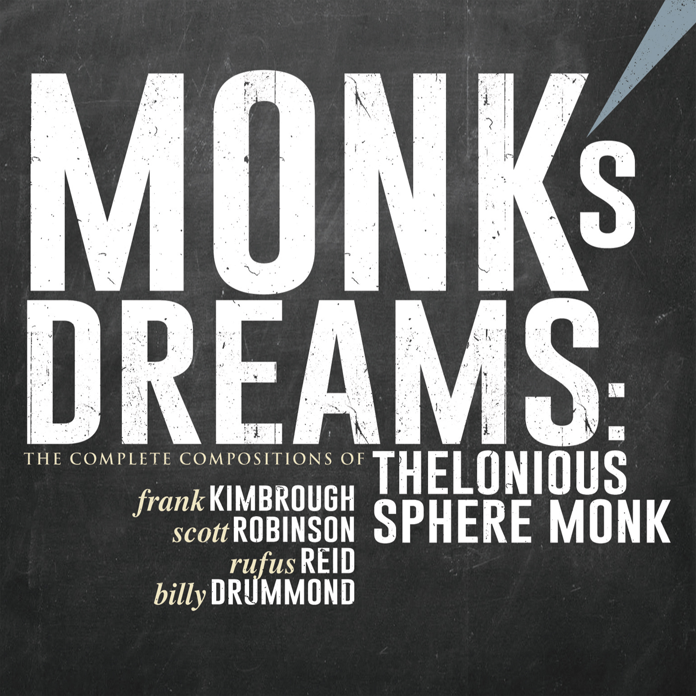 Monk\'s Dreams: The Complete Compositions Of Thelonious Sphere Monk  by Frank  Kimbrough cover