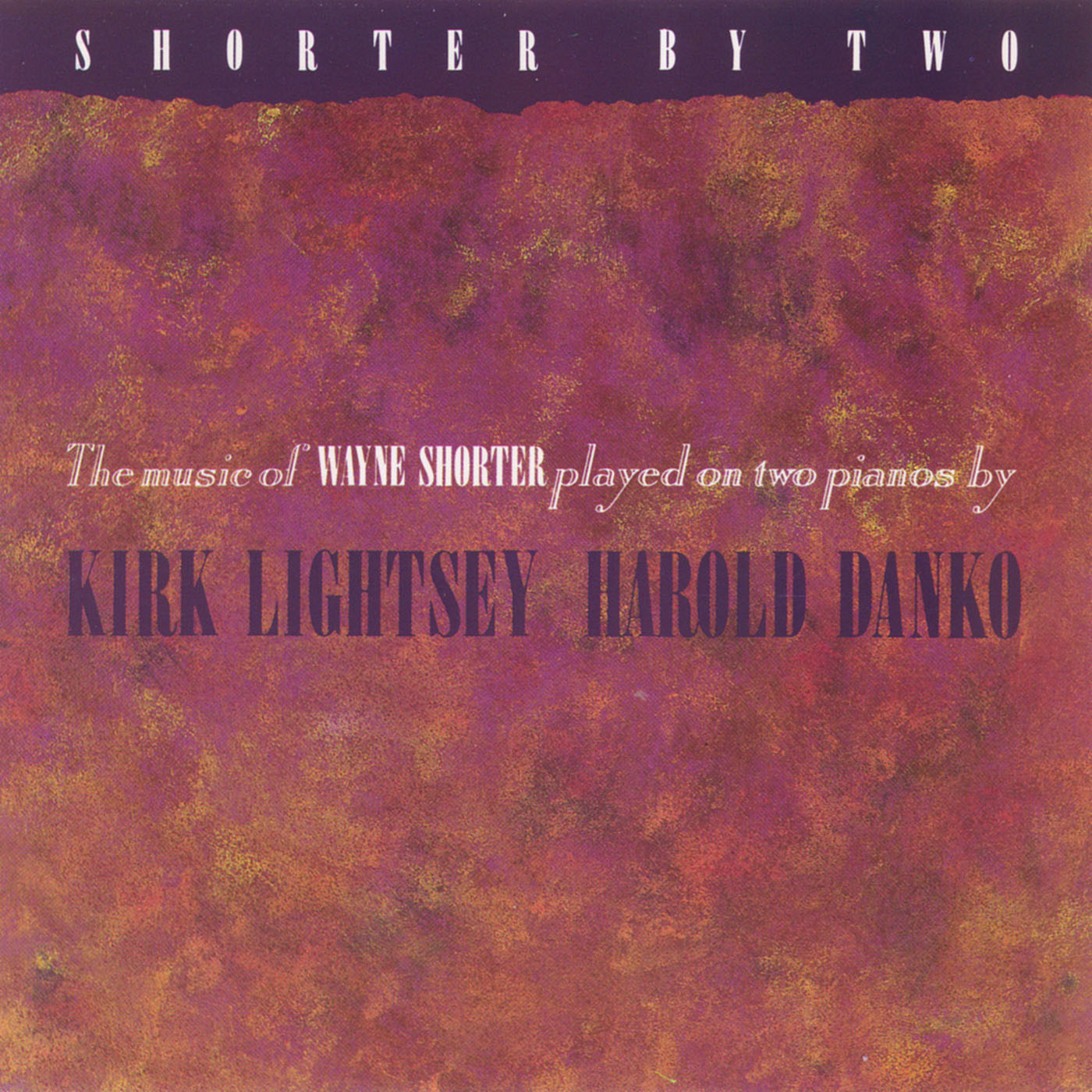 Shorter By Two by Harold Danko and Kirk Lightsey cover