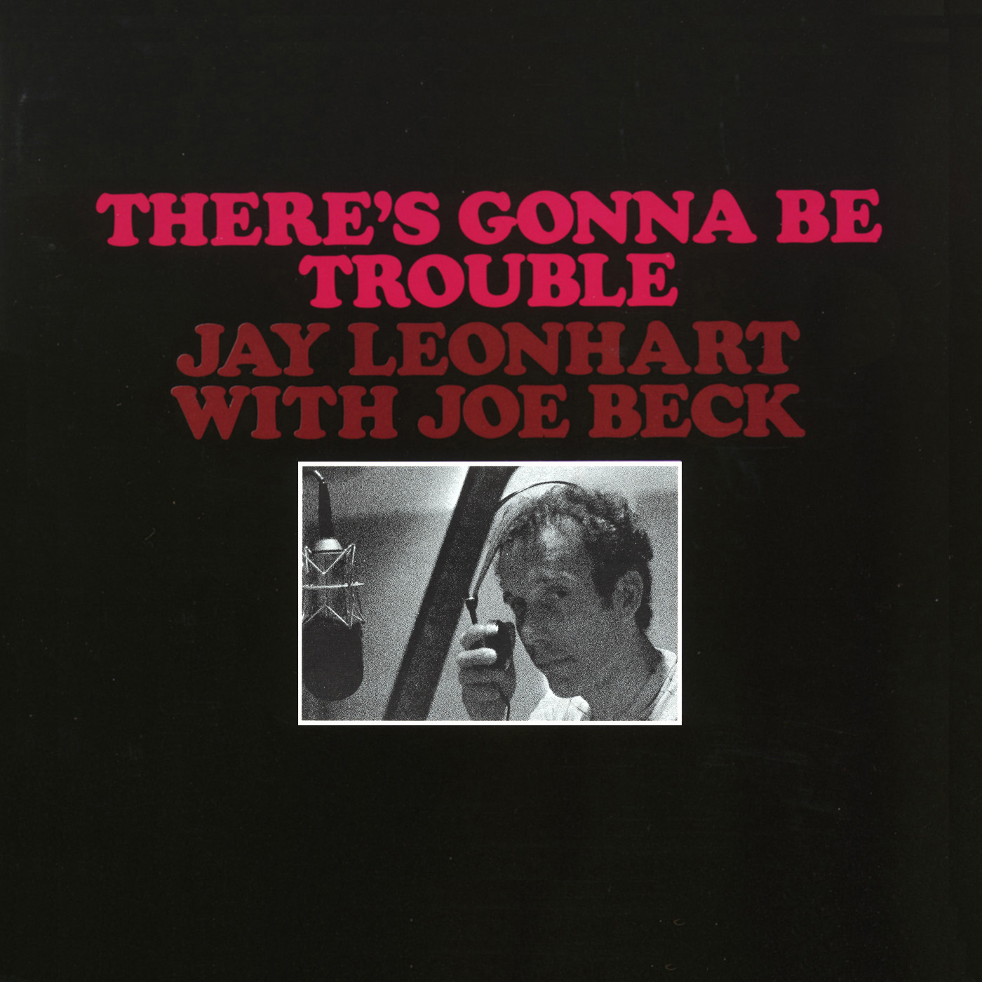 There's Gonna Be Trouble by Jay Leonhart cover