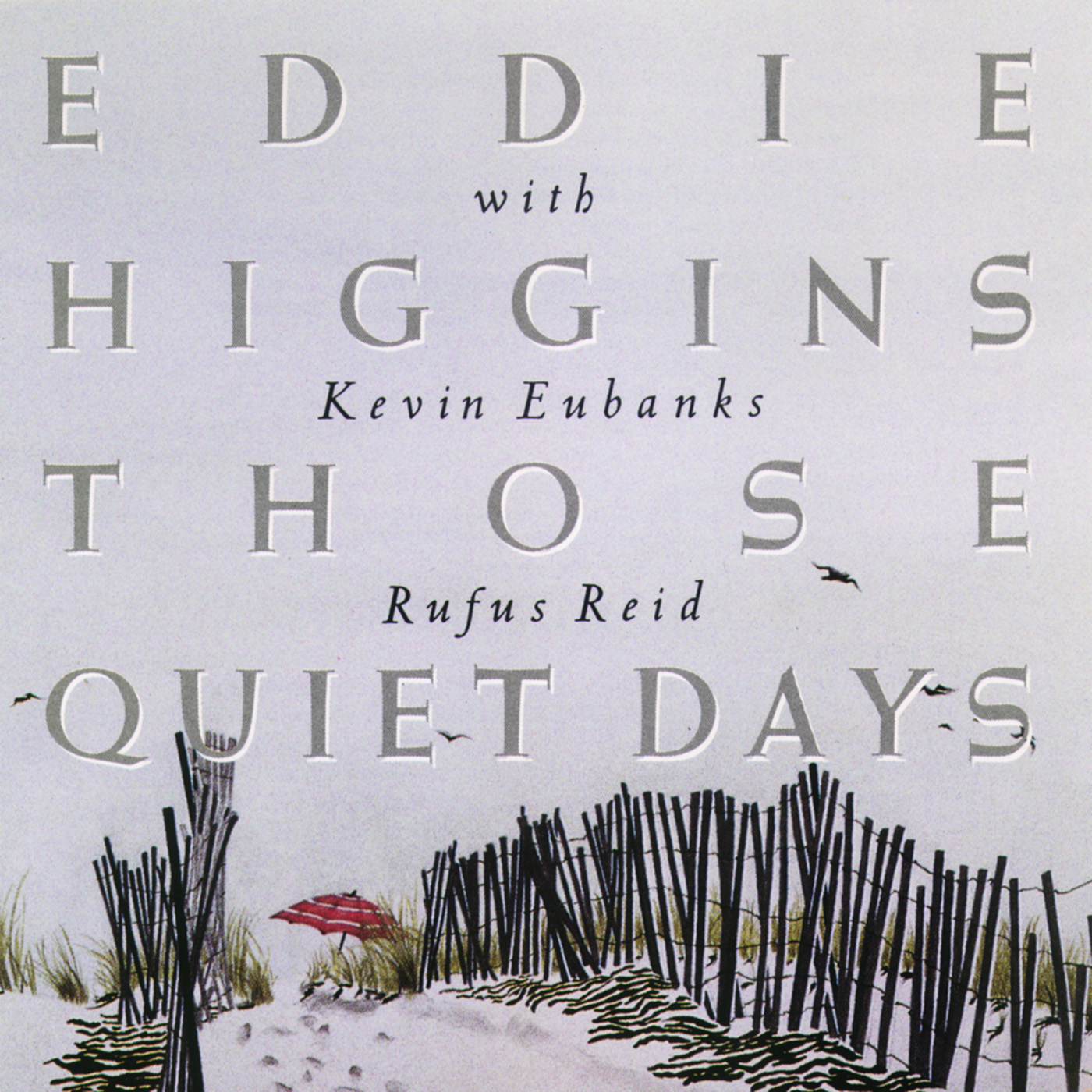 Those Quiet Days by Eddie Higgins cover
