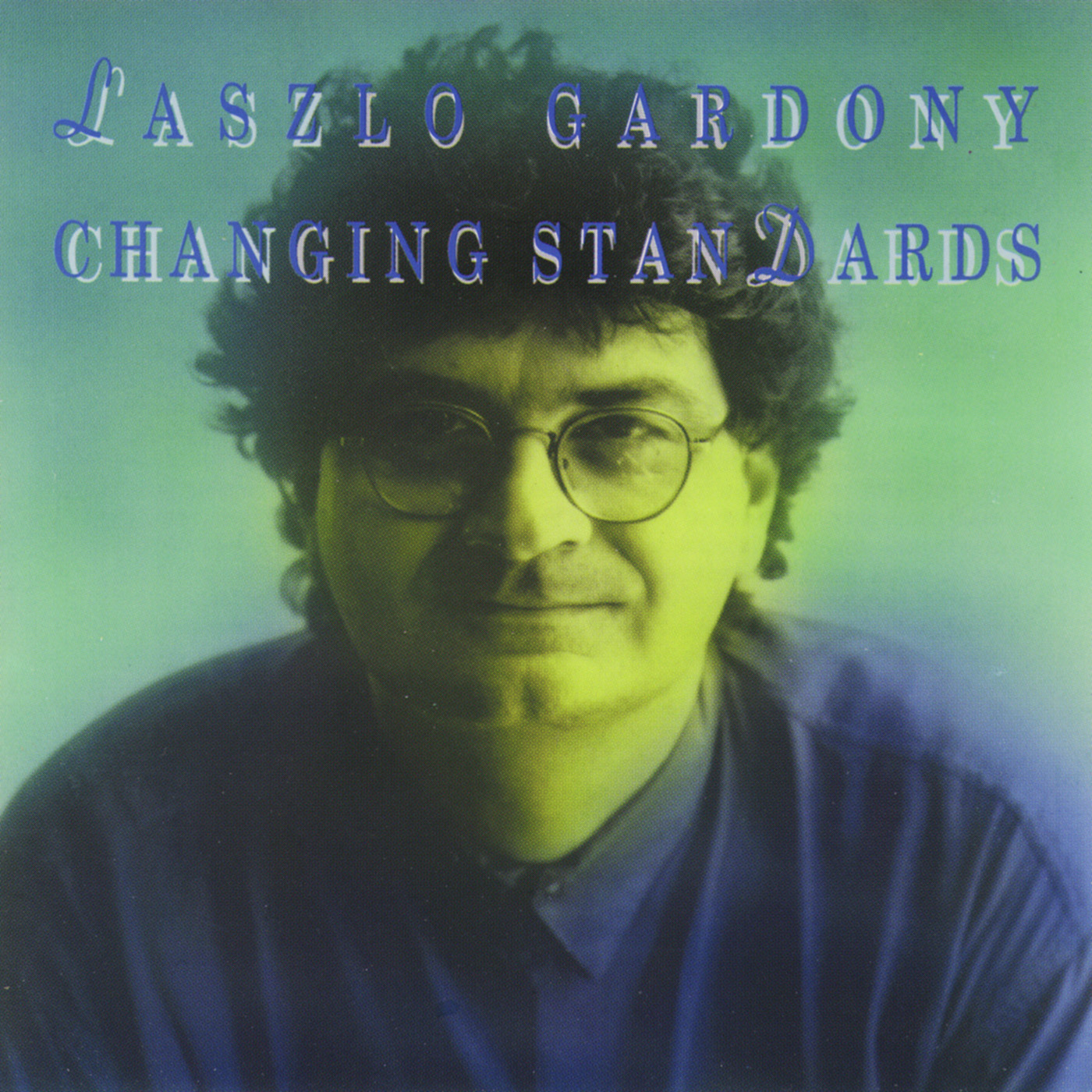 Changing Standards by Laszlo Gardony cover