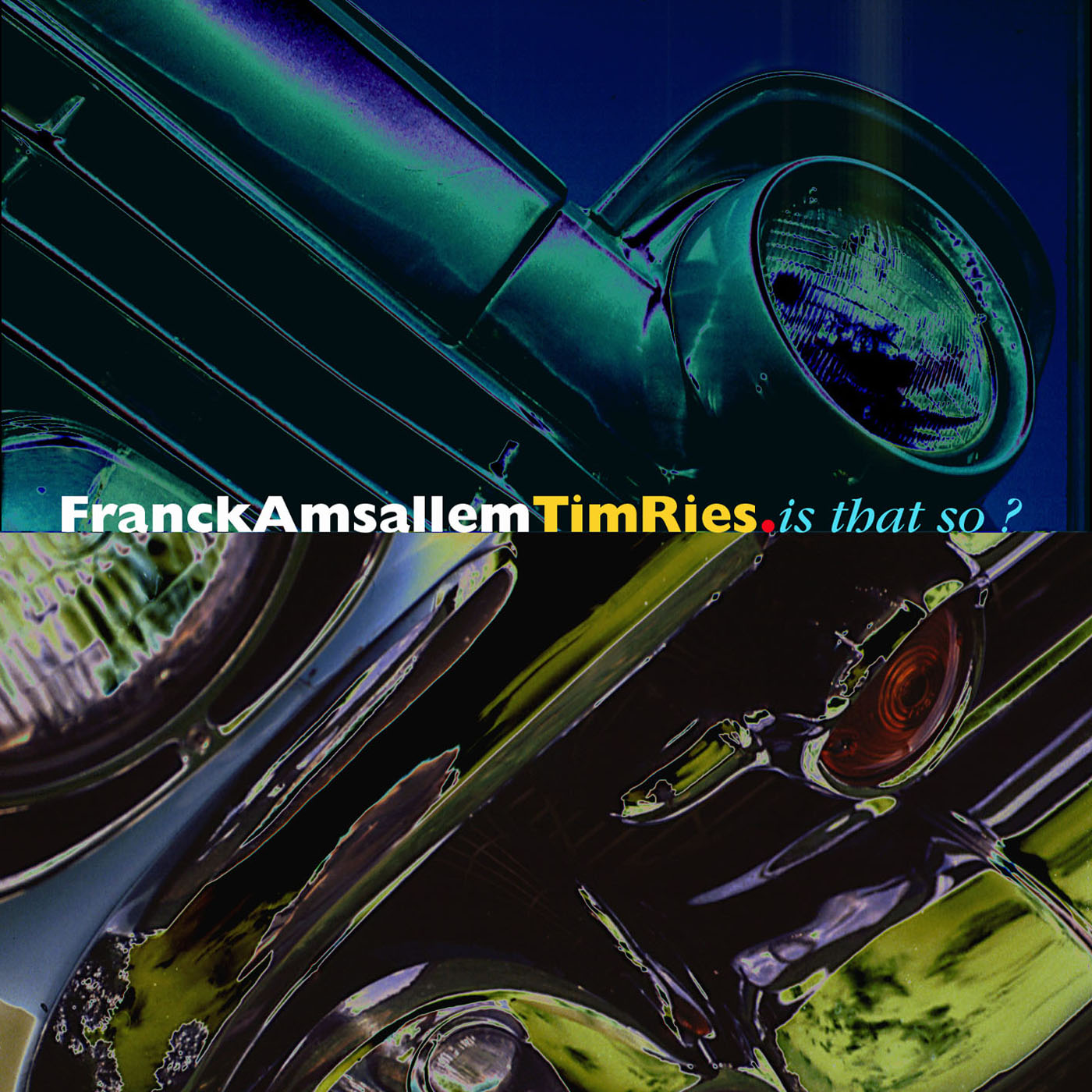 Is That So? by Franck Amsallem & Tim Ries cover