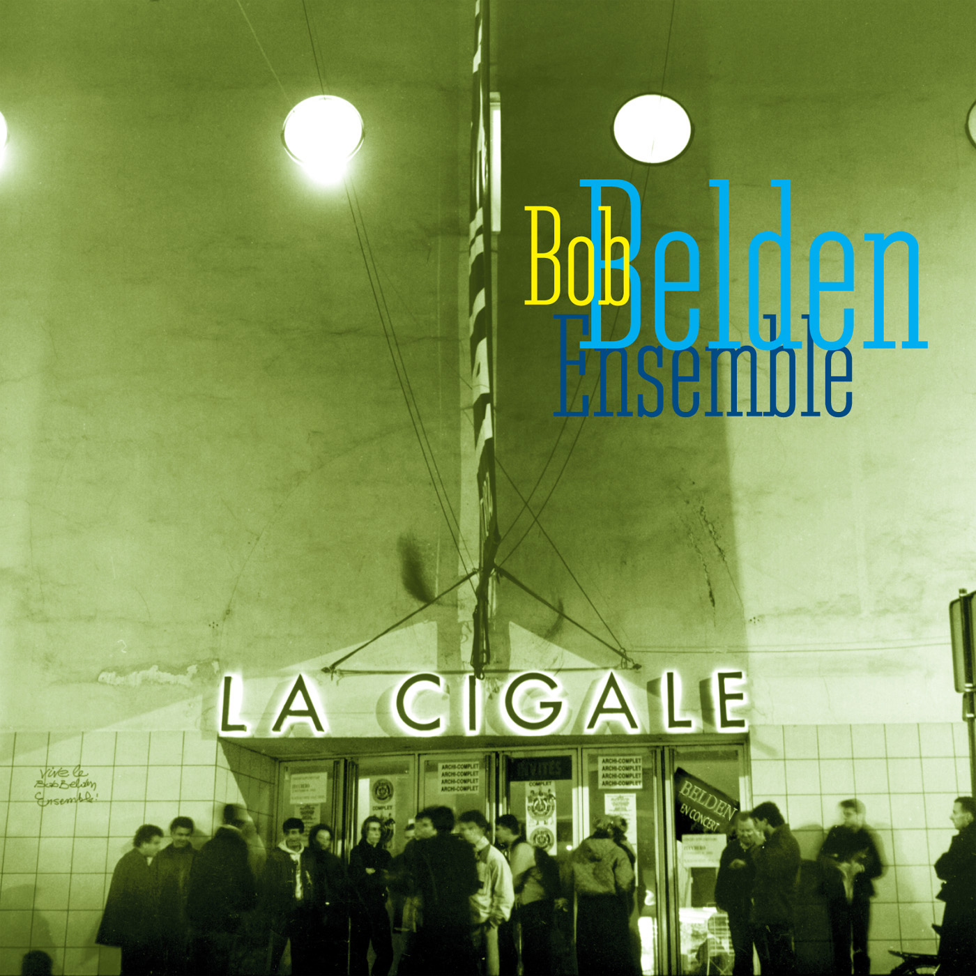 La Cigale (Live In Paris) by Bob Belden Ensemble cover