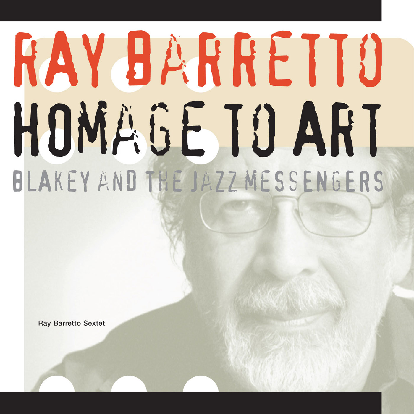 Homage to Art Blakey and The Jazz Messengers by Ray Barretto cover