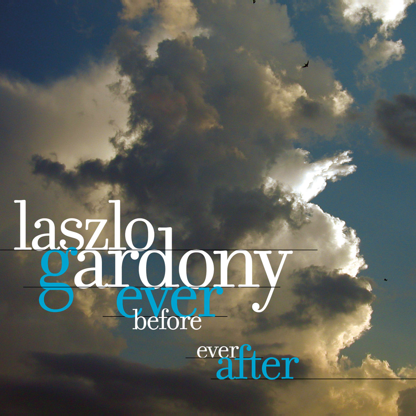 Ever Before Ever After by Laszlo Gardony cover