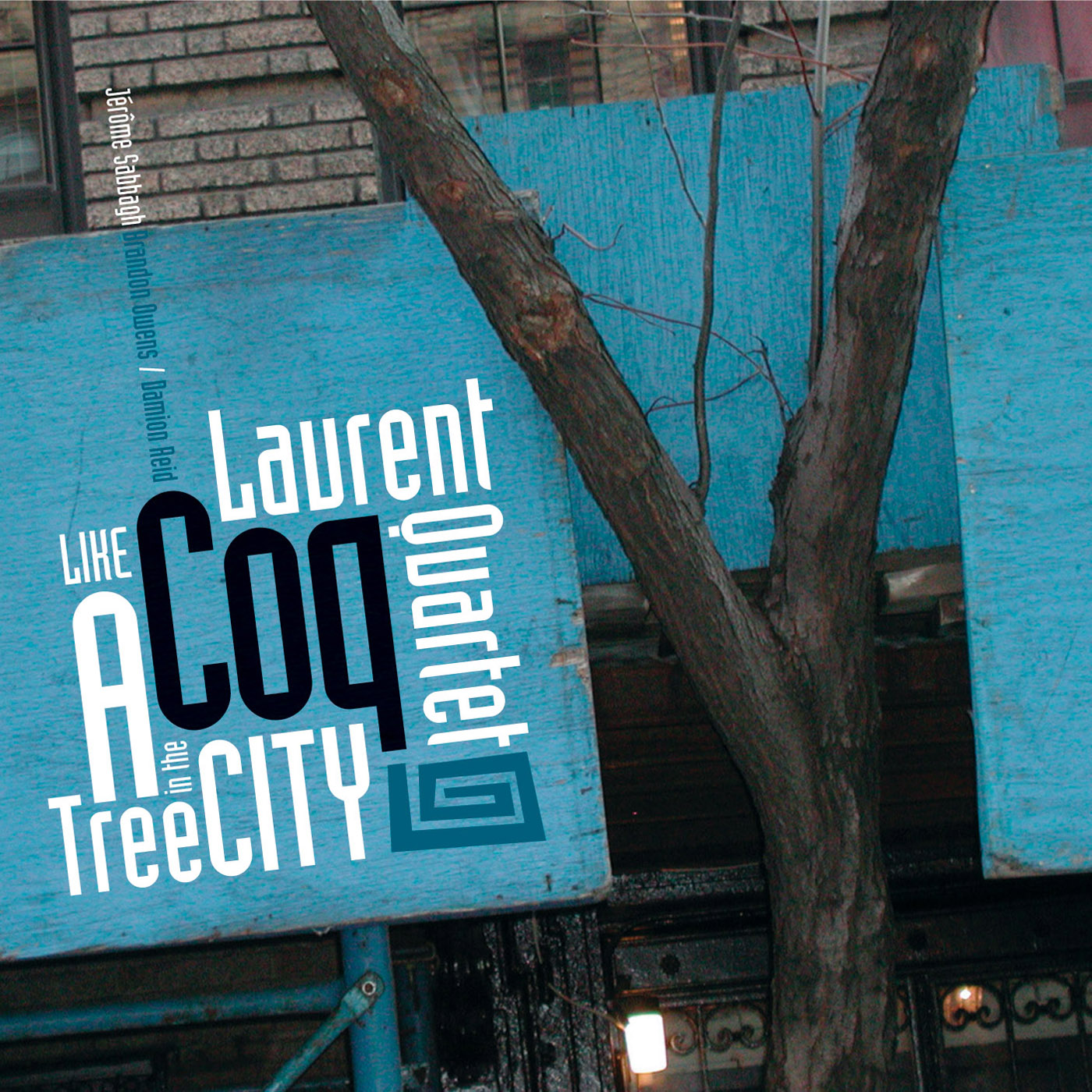 Like a Tree in the City  by Laurent Coq Quartet cover