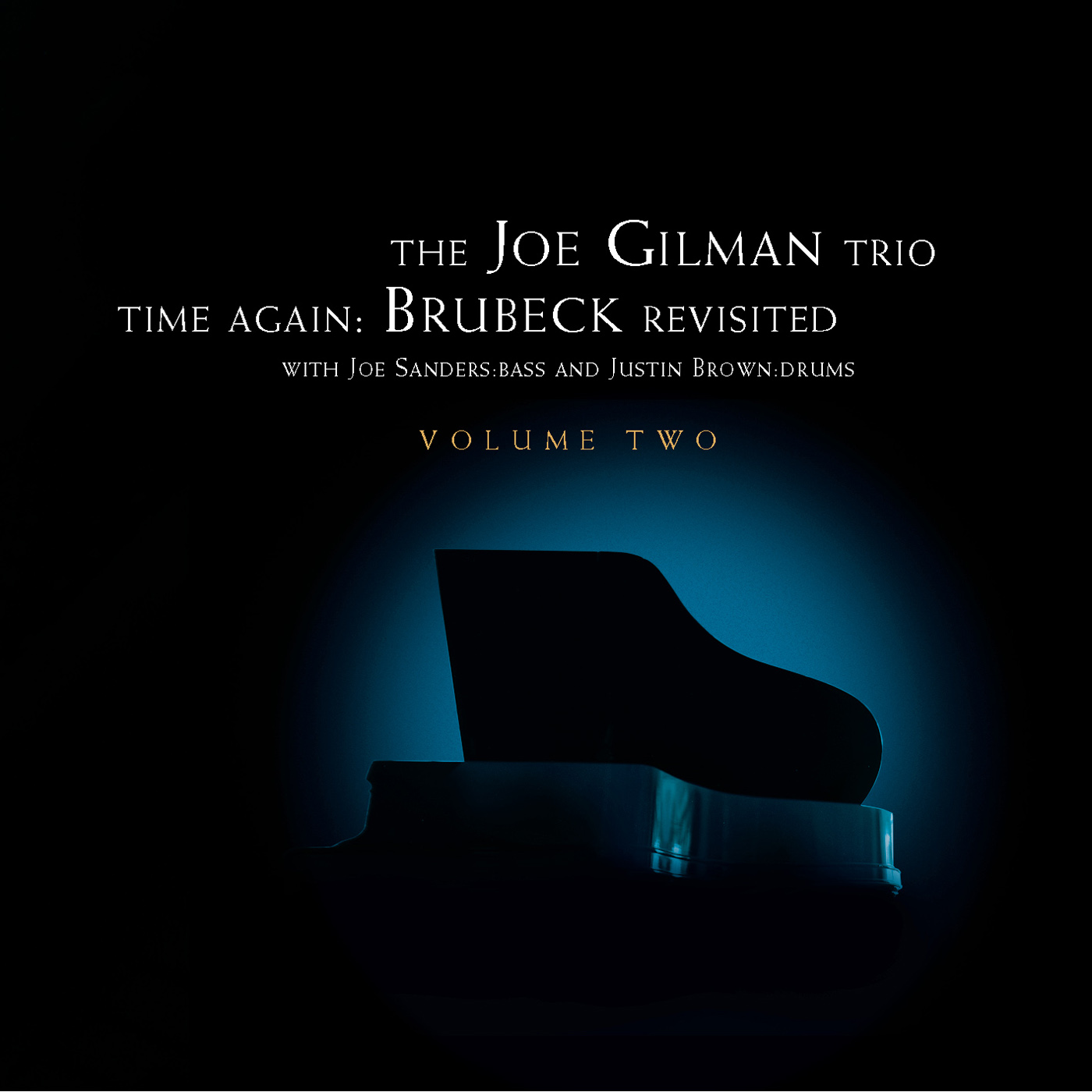 Time Again: Dave Brubeck Revisited - Vol 2 by Joe Gilman
