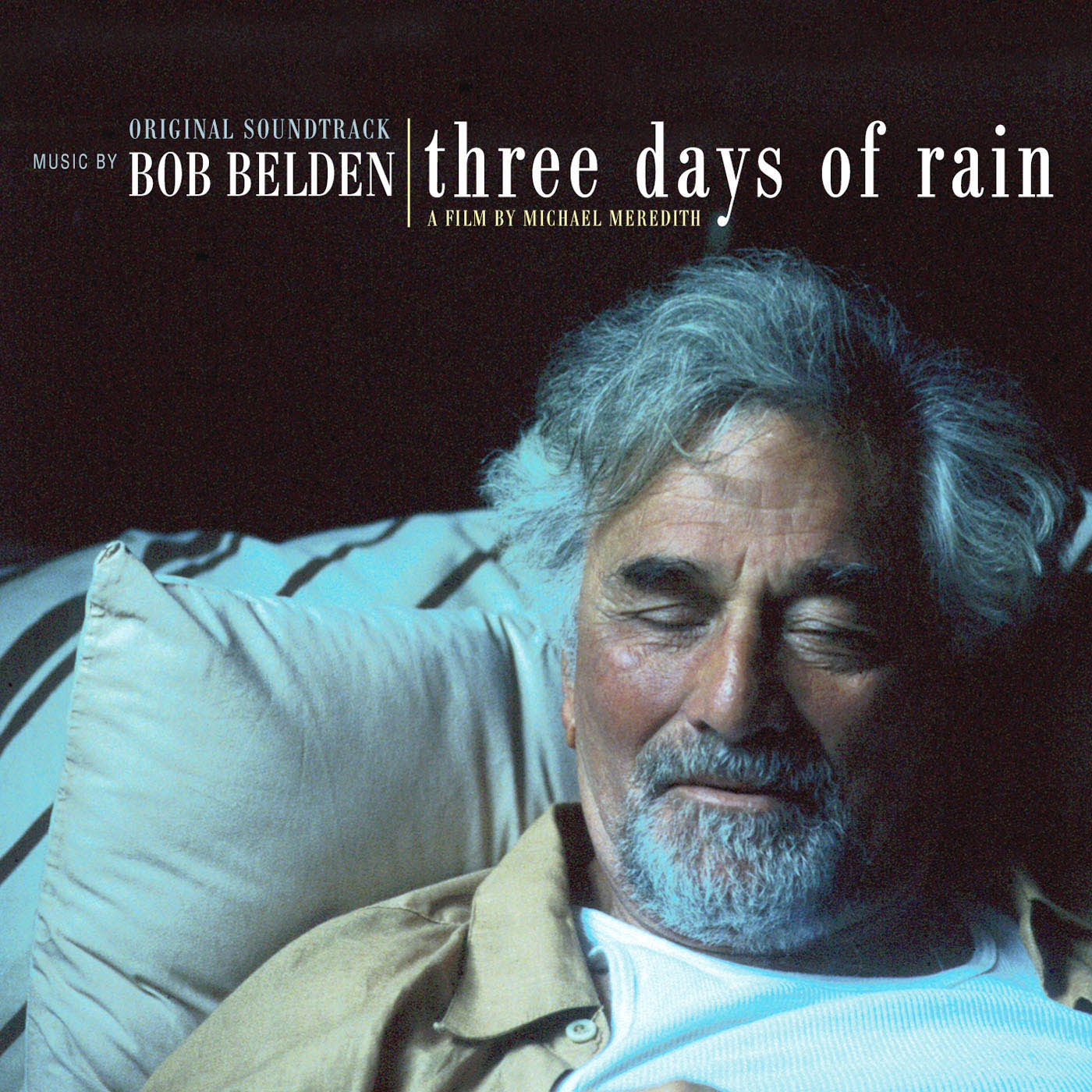 Three Days of Rain Film Original Soundtrack written by Bob Belden