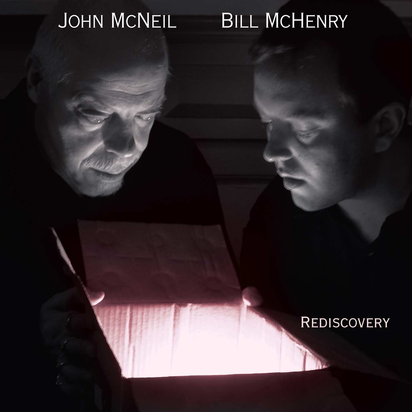 Rediscovery By Bill McHenry and John McNeil
