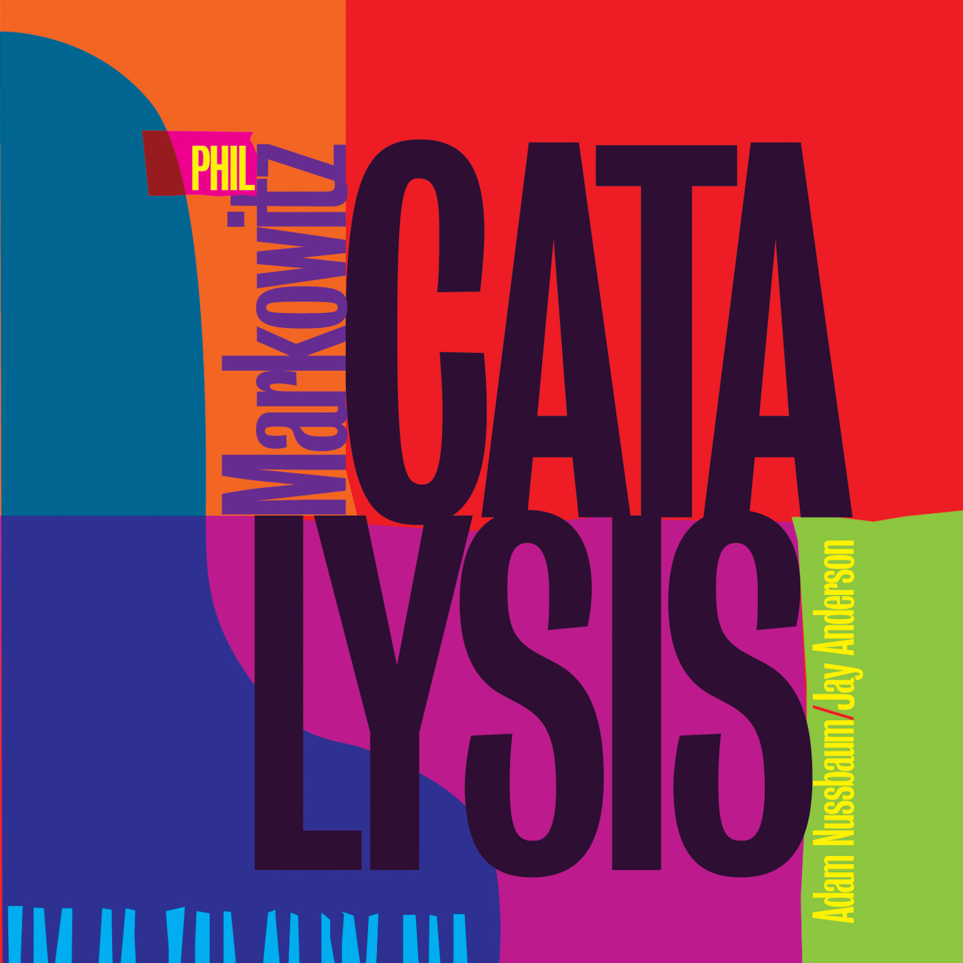 Catalysis by Phil Markowitz cover