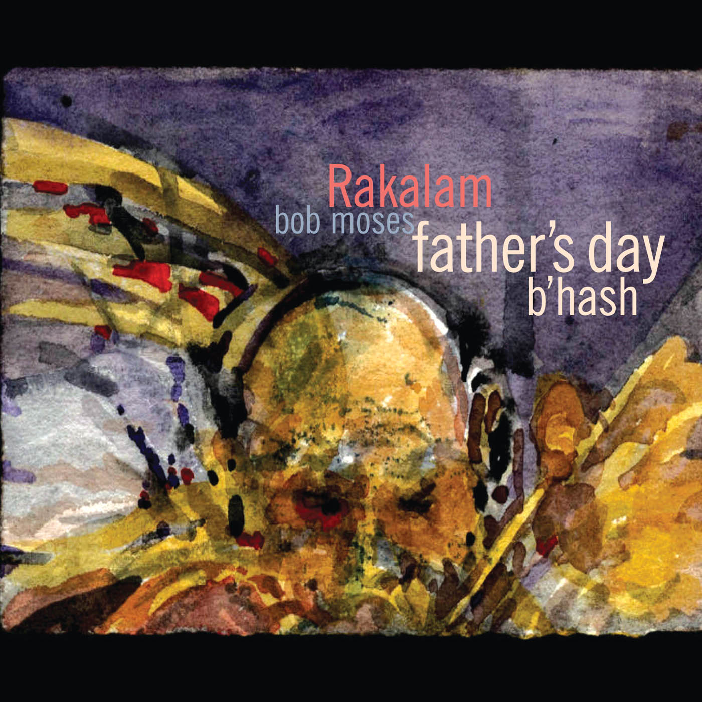 Father\'s Day B\'hash by Rakalam Bob Moses cover