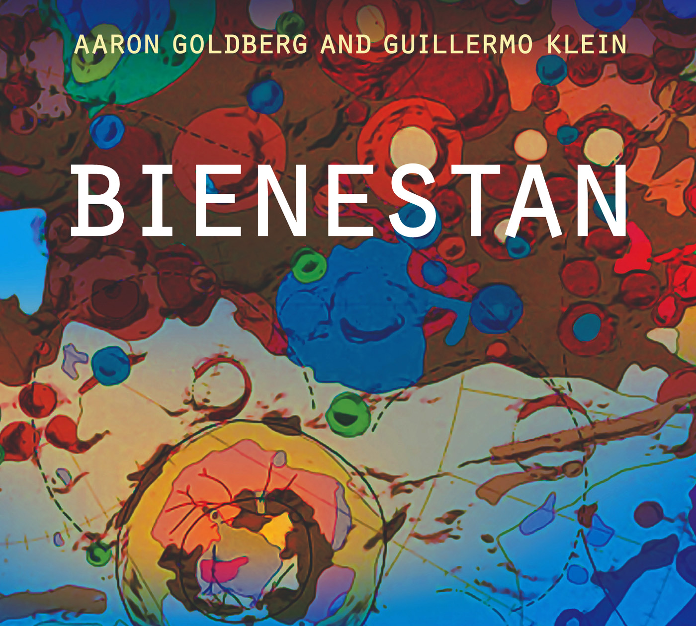 Bienestan by Aaron Goldberg & Guillermo Klein cover