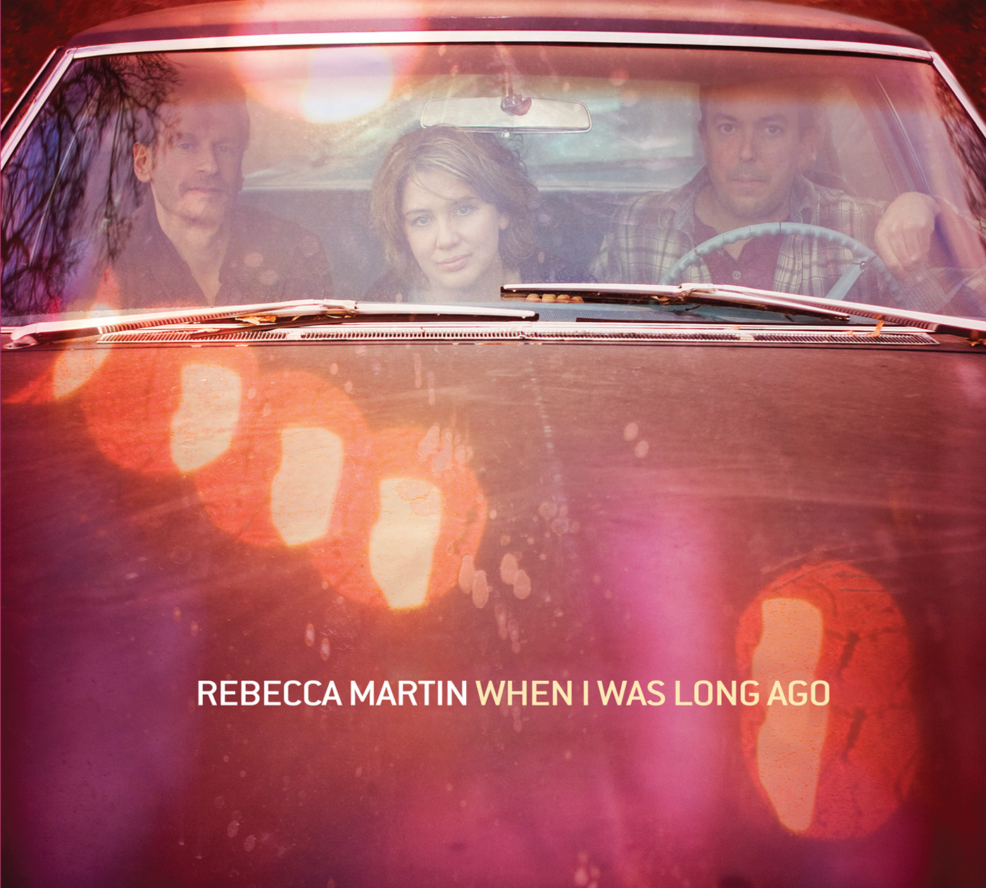 When I Was Long Ago by Rebecca Martin cover