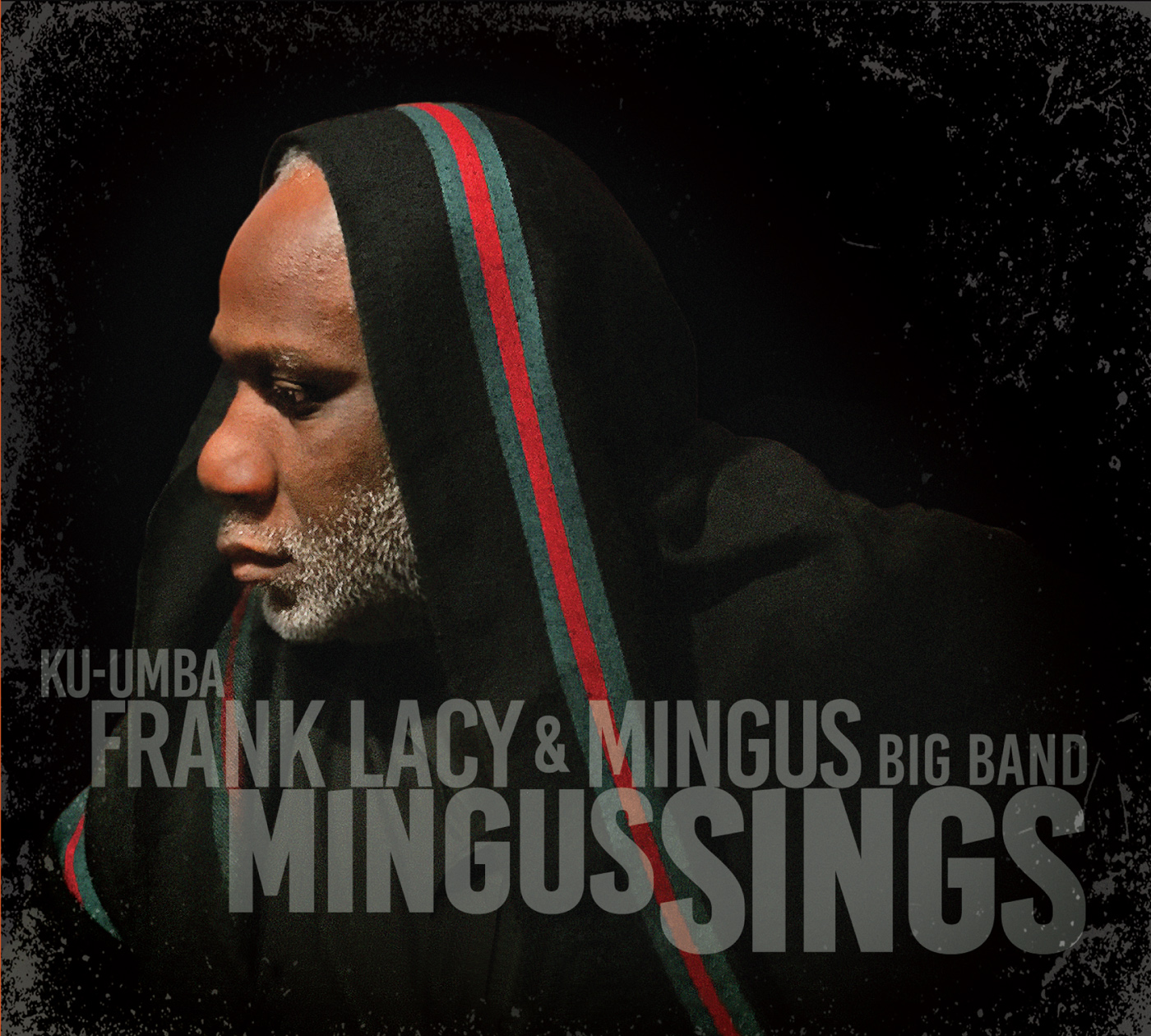 Mingus Sings  by Frank  Lacy cover