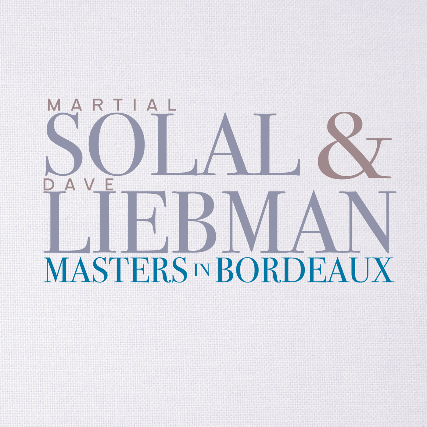 Masters In Bordeaux  by David  Liebman cover