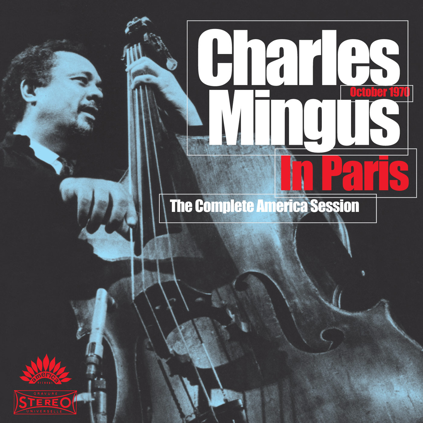 Charles Mingus In Paris - The Complete America Session cover