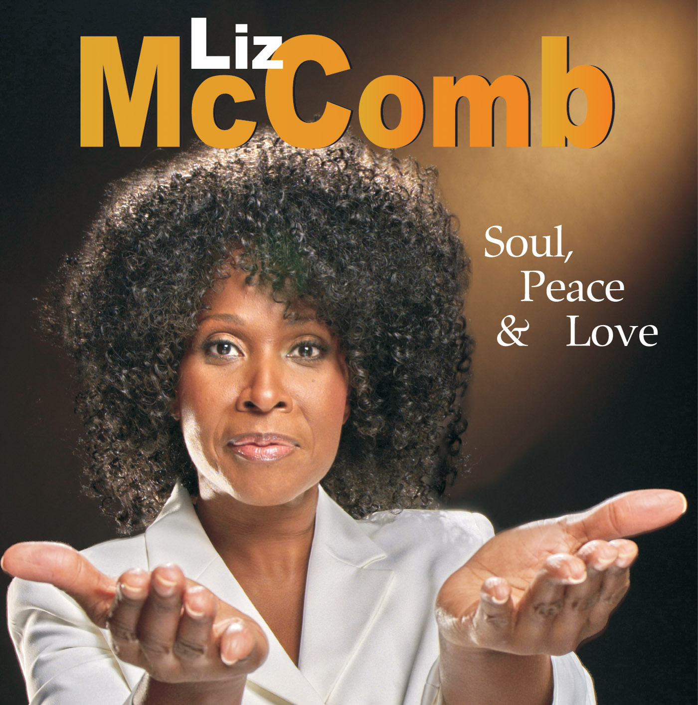 Soul, Peace & Love by Liz McComb cover