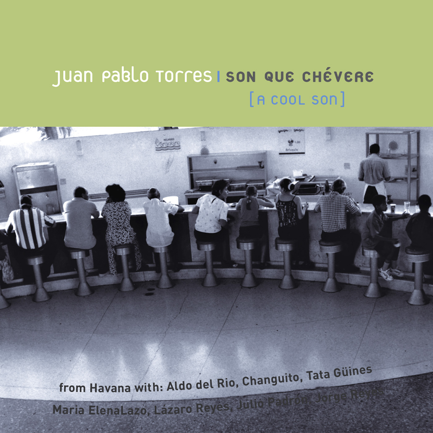 Son Que Chevere by Juan Pablo Torres cover