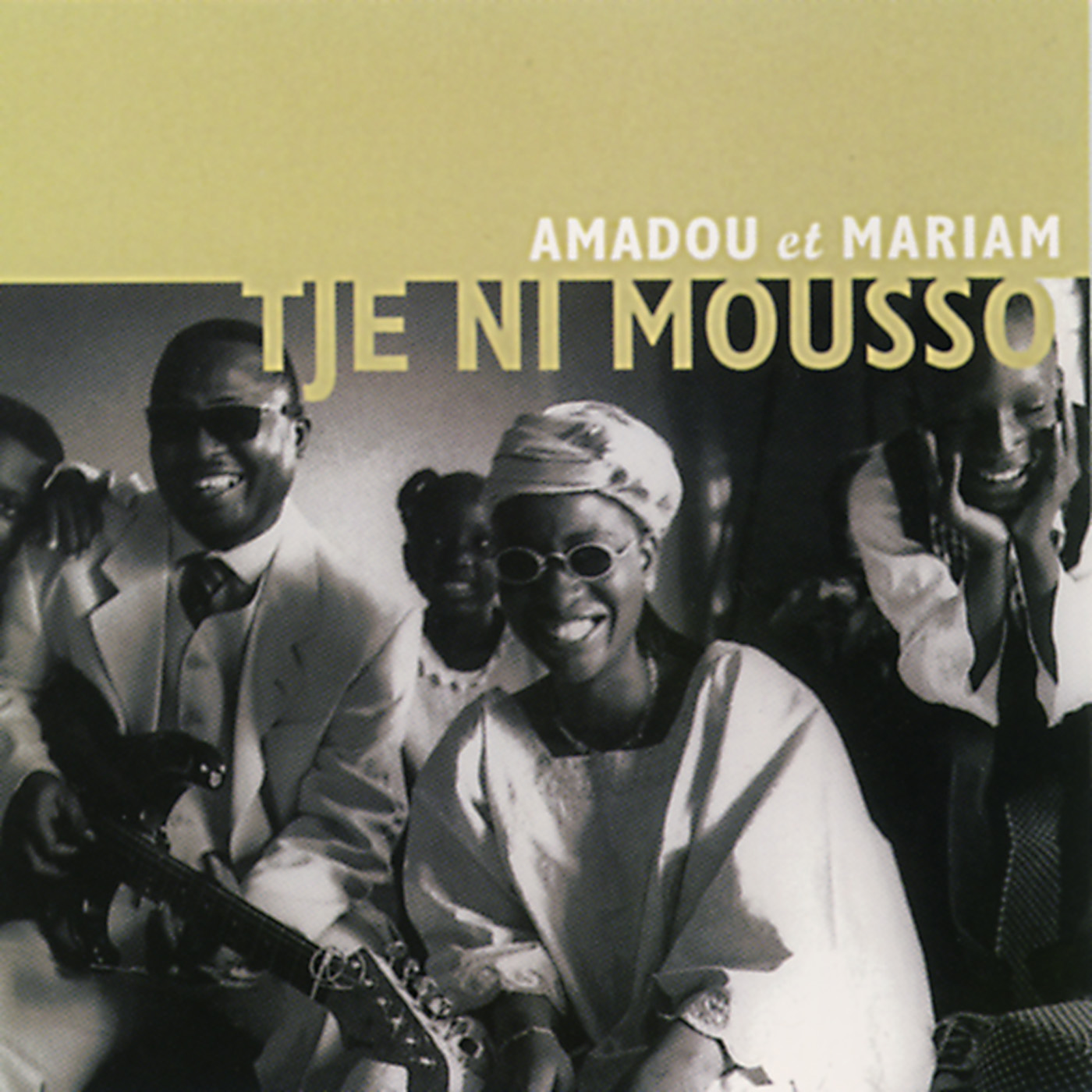 Tje Ni Mousso by Amadou & Mariam cover