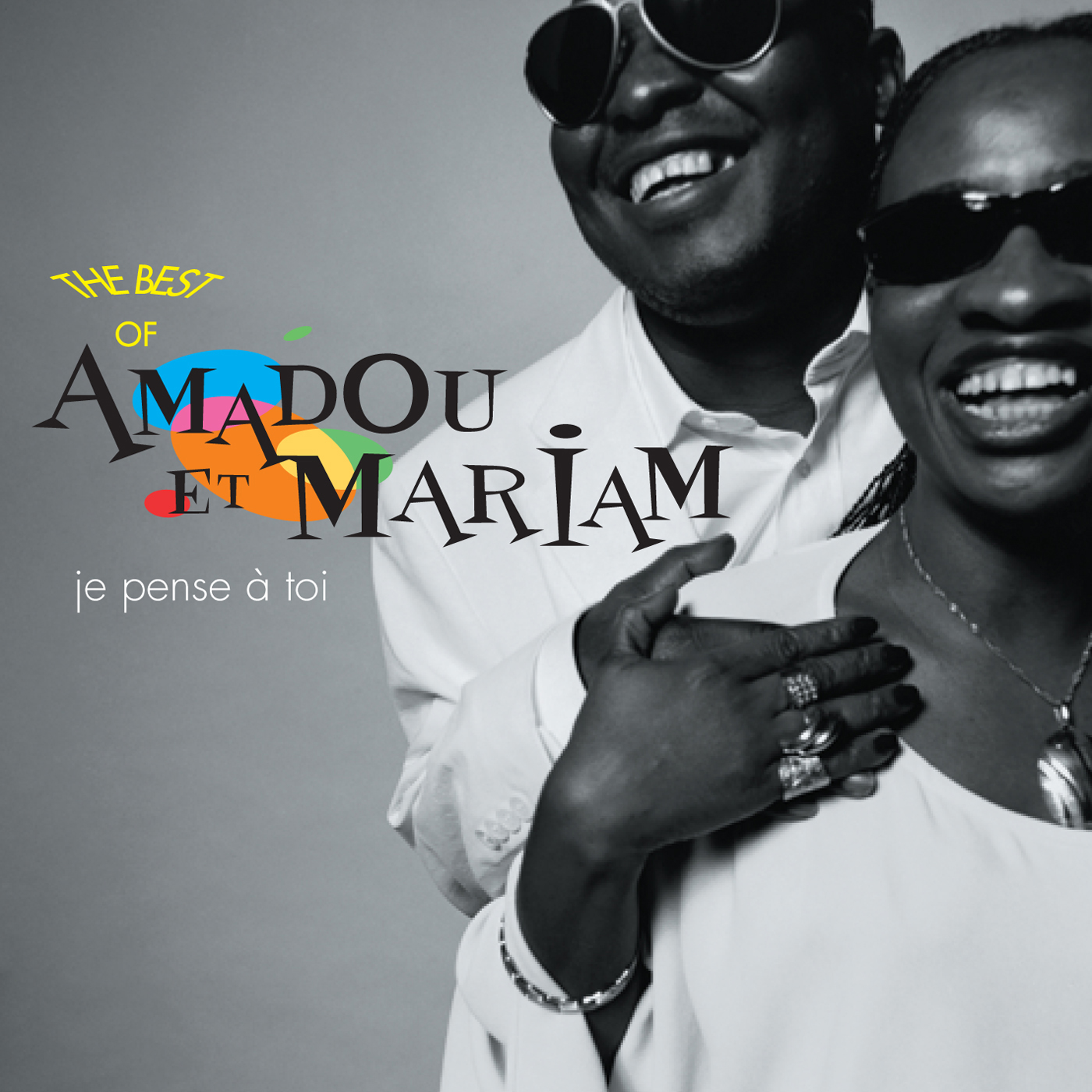 Je Pense A Toi - The Best of Amadou et Mariam cover
