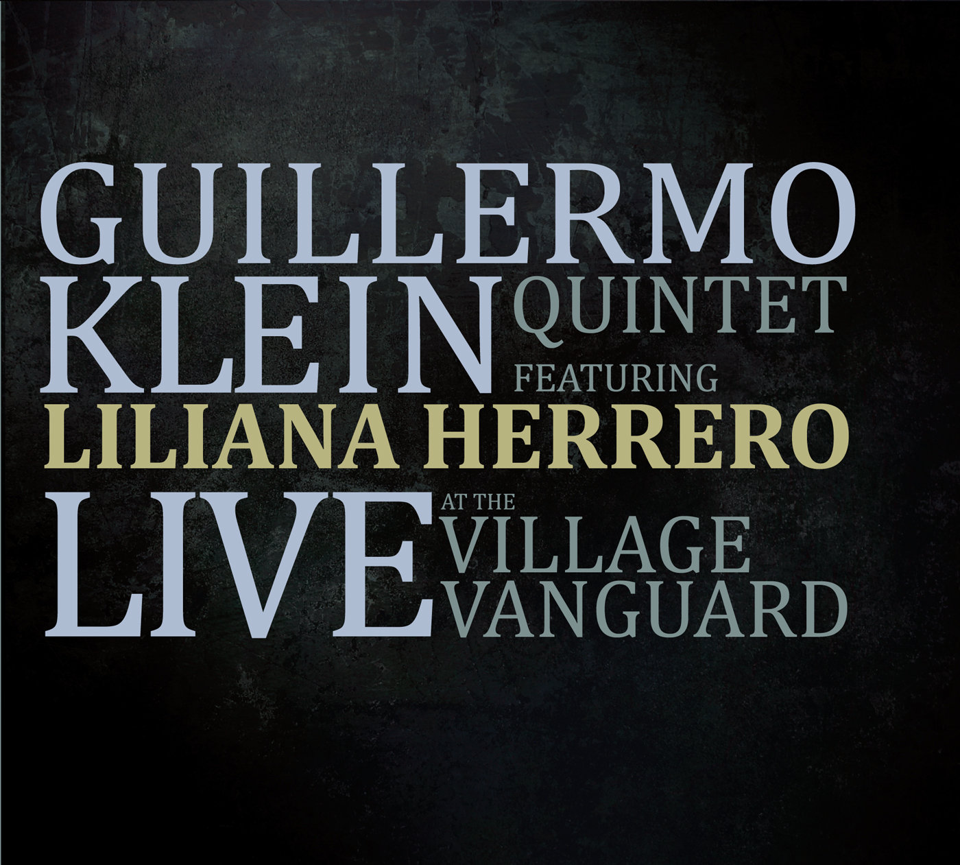 Live at the Village Vanguard  by Guillermo  Klein cover