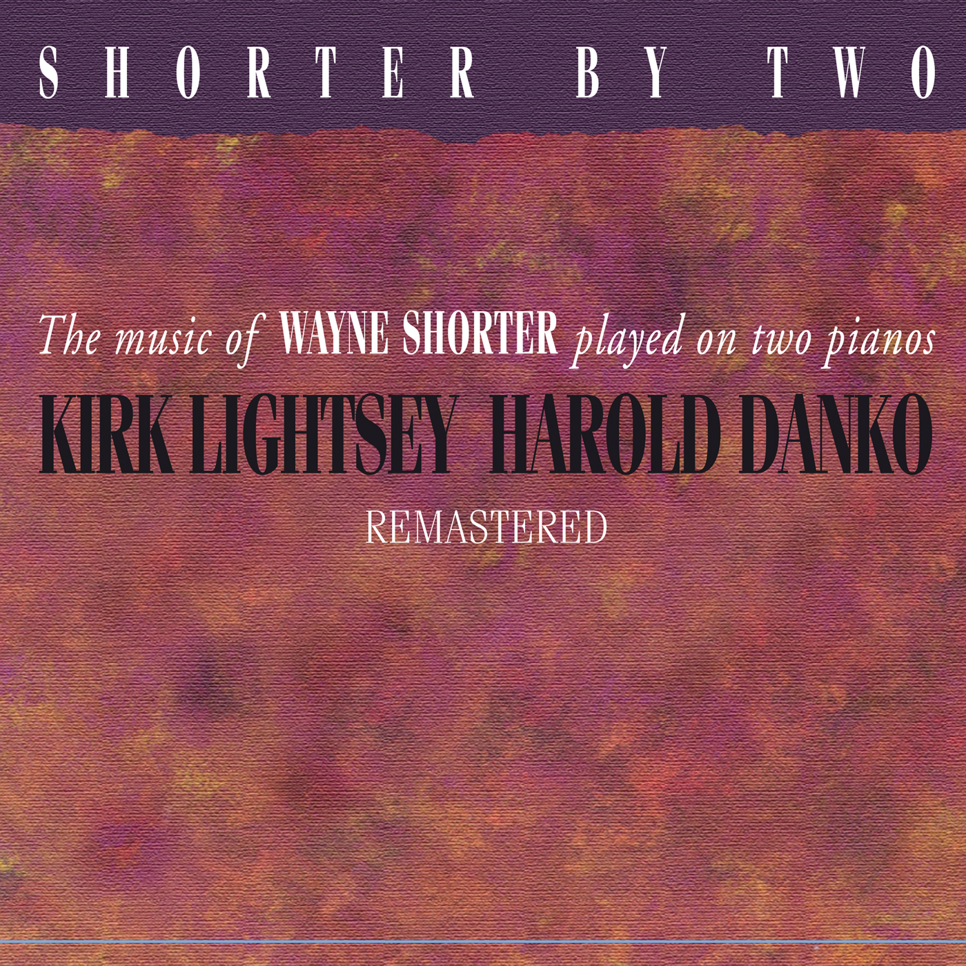Shorter By Two (Remastered)  by Kirk  Lightsey cover