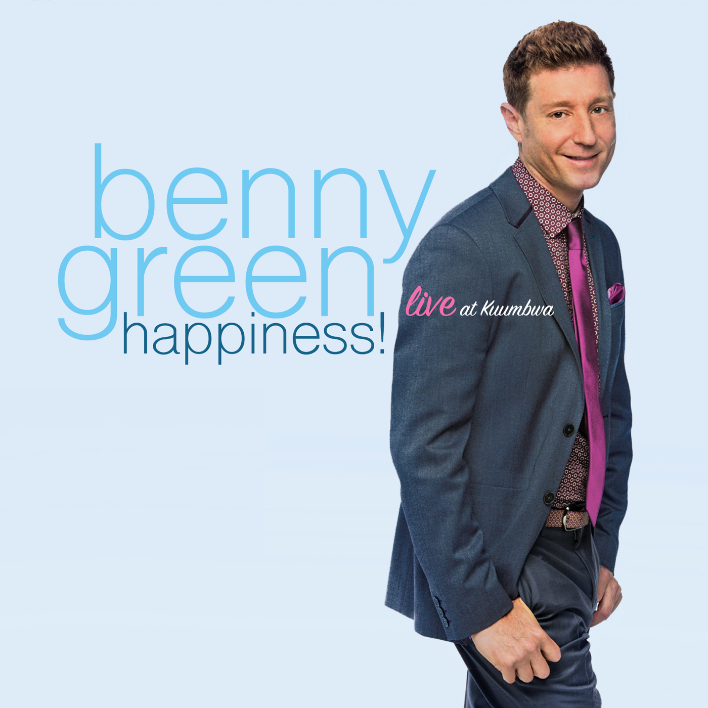 Happiness! Live at Kuumbwa  by Benny  Green cover