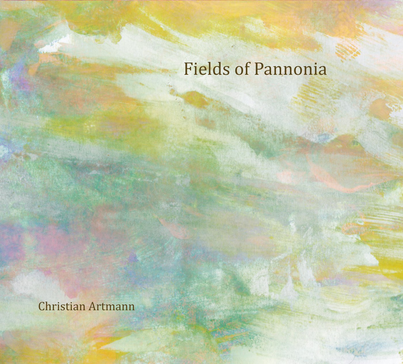 Fields of Pannonia  by Christian  Artmann cover